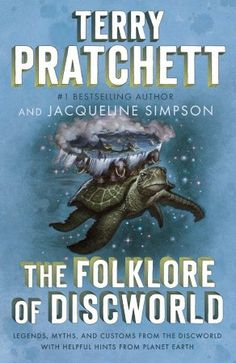 The Folklore of Discworld by  Terry Pratchett & Jacqueline Simpson