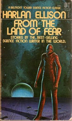 From the Land of Fear, stories by Harlan Elison