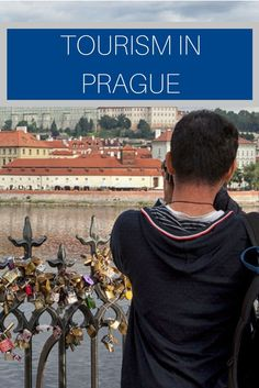 Prague is easily one of the most fascinating, stunning cities in the world, but tourists need to be more respectful of its treasures.