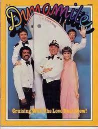 Dynamite Magazine. (I would also like to point out that when I was growing up I very much wanted to be Julie, your cruise director.)
