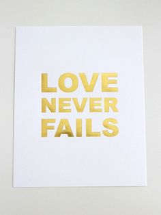 Love Never Fails Print // Gold Foil | LaraCasey