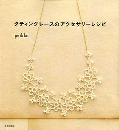Tatting Lace Accessory Recipes - Japanese Craft Book. $26.00, via Etsy.