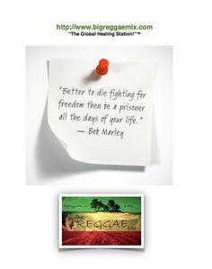Bob Marley Quotes on Big Reggae Mix, The Global Healing Station!
