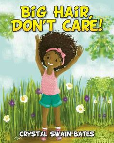 Natural hair children's books as a big haired girl i love it!