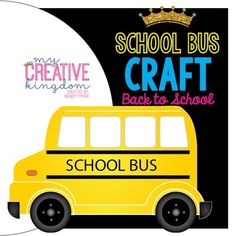 School Bus Craft - Back to School (B2S; BTS), Field Trips and travel