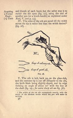 cutting your own nibs - from Writing & illuminating, & lettering - Edward Johnston, 1917