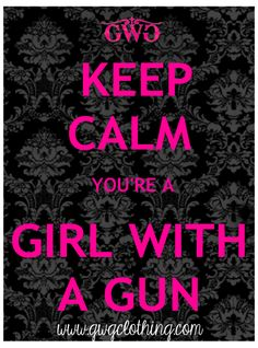 Girls with Guns Clothing is a womens hunting, range wear and athletic apparel company. We cater to women's shooting and hunting industries. Pink Guns, Gun Quotes, Custom Glock, By Any Means Necessary, Love Gun, Keep Calm Quotes, Cool Guns, Guns And Ammo, Concealed Carry