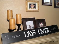 Chalkboard deployment countdown - so the whole Family can keep track