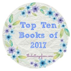 The Destiny of One: Top Ten Books on 2017