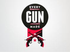 Every Gun Made by Fraser Davidson