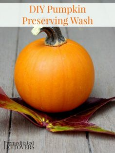 DIY Pumpkin Preserving Wash - Make your Jack o'Lanterns last longer with this pumpkin preserving wash and other tips for preserving carved pumpkins.