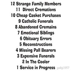 Image result for funny sayings had a funeral for your respect images
