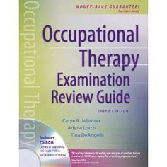 Occupational Therapy Examination Review Guide, Third Edition********