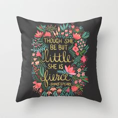 Buy Little & Fierce on Charcoal by Cat Coquillette as a high quality Throw Pillow. Worldwide shipping available at Society6.com. Just one of millions of…