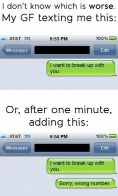 The Wrong Number Breakup - 15 Hilariously Bad Breakup Texts - best sayings/ funny quotes/pics - Funny Text Messages Breakup Humor, Bad Breakup, Breakup Funny, Funny Texts, Funny Jokes, Hilarious, Halarious Texts, Funny Wrong Number Texts, Awkward Texts