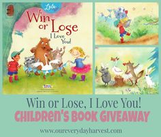 The Value of Good Sportsmanship: Win or Lose, I Love You! by Lysa TerKeurst Children's Book Review and GIVEAWAY | Our Everyday Harvest - Family Blog, Reviews, Giveaways, Frugal Tips, Recipes...