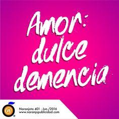 Dulce demencia                                                       …