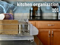 Kitchen Organization 101 from Real Food Real Deals