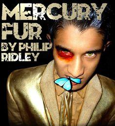 14.06.12: Mercury Fur - Philip Ridley - Trafalgar Studios