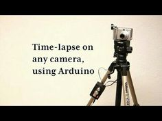 Time-lapse with any camera, using Arduino