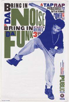 Paula Scher poster: Savion Glover, Bring in Da Noise Bring in Da Funk Paula Scher, Massimo Vignelli, Milton Glaser, Herb Lubalin, Typography Inspiration, Graphic Design Inspiration, Graphic Design Typography, Typography Poster, Graphic Art