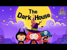 The Dark House | Halloween Songs