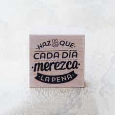 mrwonderful_sello_haz_que_cada_dia_merezca_la_pena_03  Se vende en: www.mrwonderfulshop.es #sello #stamp #DIY