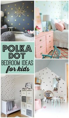 Darling Polka Dot Bedroom Ideas for Kids