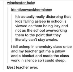 My chemistry teacher did a similar thing to me, but without the blankets and the pillow, and offered me some coffee
