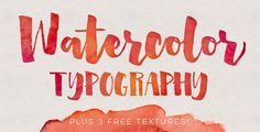 Watercolor textures are beautiful and add such a personal, handmade touch to anything they're on. In this week's tutorial, we'll pair them with typography!