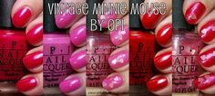 Vintage Minnie Mouse by OPI - click thru for swatches and review