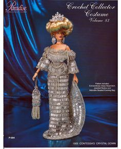 Crochet Collector Costume Volume 83 / 1905 Contessa's Crystal Gown Fashion Doll  Crochet Pattern P-094 by grammysyarngarden on Etsy