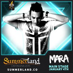 Mara  Dj Confirmado  Summerland 2015