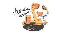 Pie day - Great Food illustrations by Nicholas John Frith