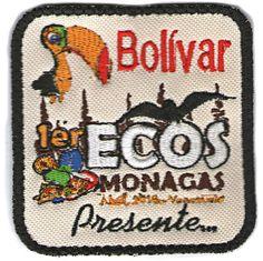 1er Ecos Monagas. 2016. Bolivar Presente. Totalmente bordada.