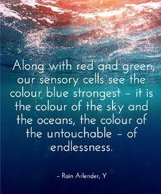 Colour blue ocean sky strong endlessness untouchable ebook kindle quote Y Rain Arlender http://www.amazon.com/Y-Rain-Arlender-ebook/dp/B00LPMOOP4