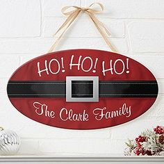 Make your home more festive this Christmas with the Ho! Ho! Ho! Santa Belt Personalized Oval Wood Sign. Find the best personalized Christmas gifts at PersonalizationMall.com