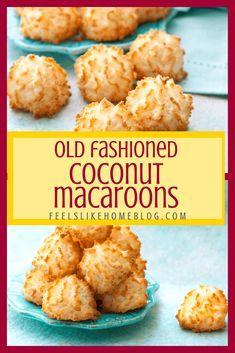 Gluten Free Coconut Macaroons, Coconut Cookies, Gluten Free Desserts, Easy Desserts, Delicious Cookies, Coconut Macarons Recipe, Easy Macaroons Recipe, Best Gluten Free Cookies, Quick Cookies