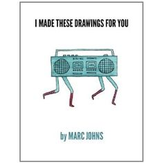 marc johns - i made these drawings for you