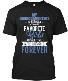MY GRANDDAUGHTERS IS TOTALLY