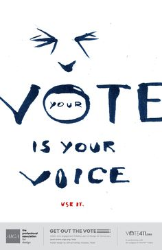13 wonderful us election posters designed to inspire people to vote - digital arts Election Quotes, Vote Quotes, Us Election, Campaign Slogans, Campaign Posters, Campaign Ideas, Protest Art, Protest Signs, Political Signs