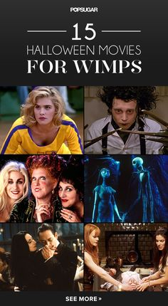 15 Halloween Movies For Wimps...perfect for someone like me who loves Halloween, but hates scary :)