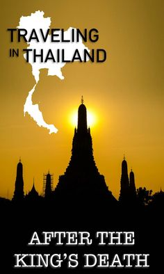 Traveling to Thailand after the King's Death? Wonder how this will affect your travel plans or the best places to travel to in Thailand or nearby countries? via @gettingstamped