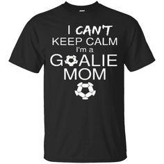 Favorite shirt, looking nice.This is perfect shirt for you   Soccer tshirt-I can't keep calm i'm a goalie mom   https://genesistee.com/product/soccer-tshirt-i-cant-keep-calm-im-a-goalie-mom/  #SoccertshirtIcan'tkeepcalmi'magoaliemom  #Soccer #tshirtcalmmom #Icalmi'mmom #can't #keep #calm #i'mmom #a