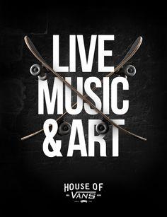 #poster #vans #skate #skateboard #music #black #live House of Vans by Nicolas Gloazzo