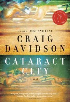 Cataract City, by Craig Davidson (Doubleday Canada)