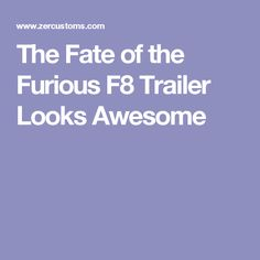 The Fate of the Furious F8 Trailer Looks Awesome