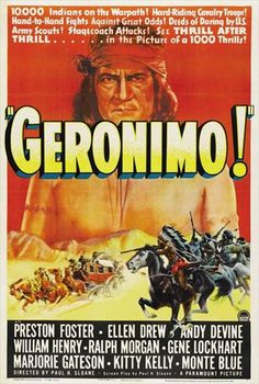Geronimo poster, t-shirt, mouse pad Action Movie Poster, Old Movie Posters, Film Posters, Geronimo, Old Movies, Vintage Movies, Vintage Art, Films Western, Andy Devine