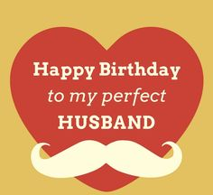 Share these Romantic birthday wishes for husband on the special day. Make your husband happy with romantic birthday messages for husband. Romantic birthday quotes for hubby, Romantic Images for Husband Birthday, Husband Romantic Wishes Hubby Birthday Quotes, Birthday Message For Husband, Happy Birthday Wishes For A Friend, Romantic Birthday Wishes, Wishes For Husband, Birthday Wish For Husband, Happy Birthday My Love, Happy Birthday Images, Happy Birthday Cards