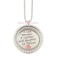 Great gift for mom.  A love between a mother and daughter is forever.  Living locket, memory locket, floating charm locket